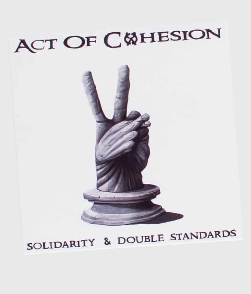 act-of-cohesion-solidarity-double-standards-cd-front