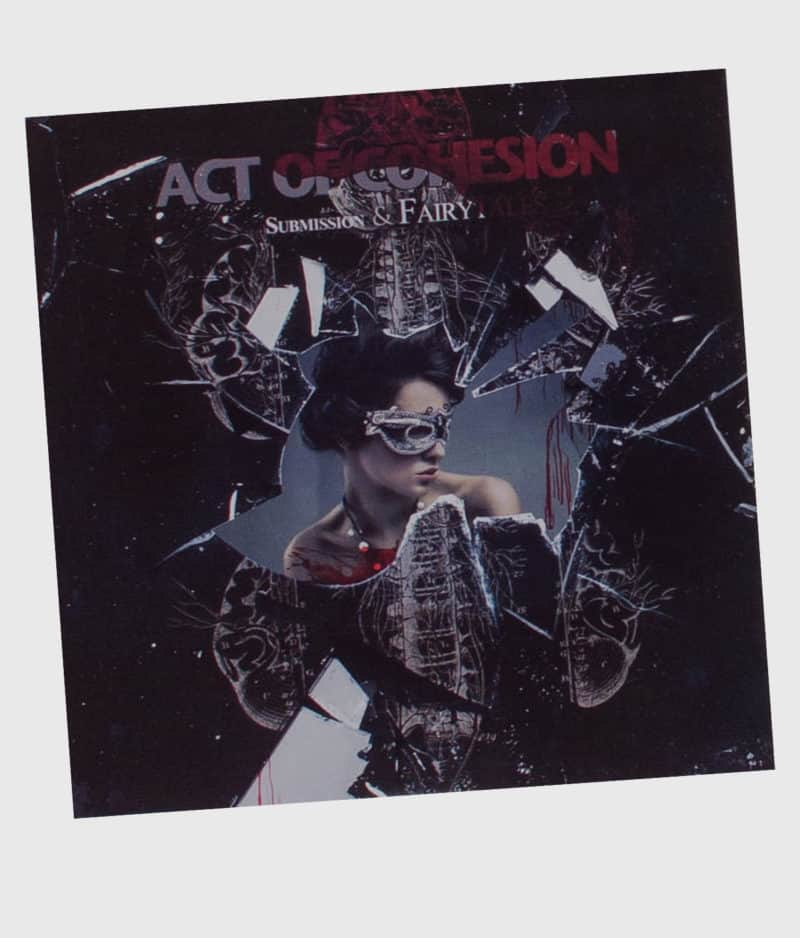 act-of-cohesion-submission-fairytales-cd-front