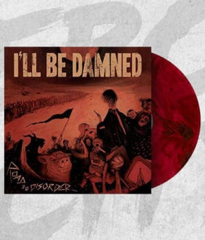 ill-be-damned-road-to-disorder-vinyl
