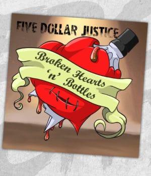 merchcity-fivedollarjustice-brokenheartsandbottles