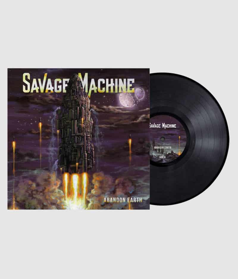 Savage Machine - Abandon Earth (Black Vinyl)