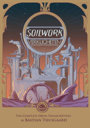 Soilwork: The Complete Drum Transcription
