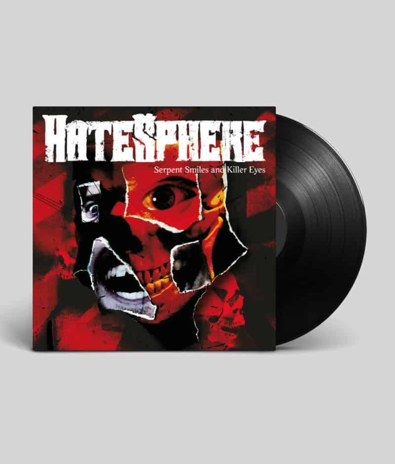 HateSphere - Serpent Smiles and Killer Eyes (Vinyl)