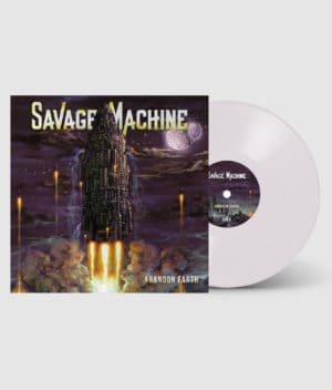 Savage Machine - Abandon Earth (White Vinyl)